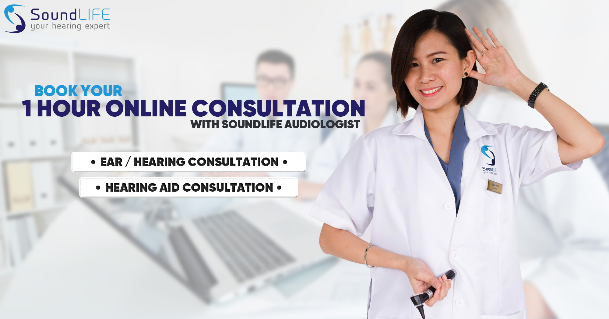 Soundlife Free 1 Hour Online Consultation On Your Hearing
