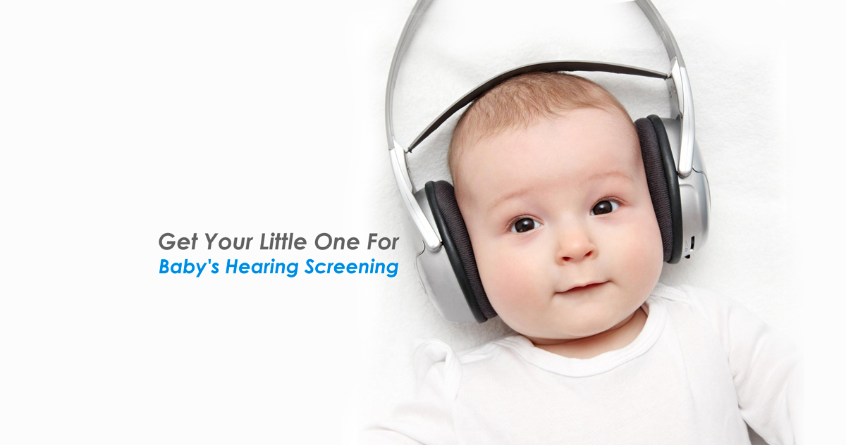 Get Your Little One For Baby's Hearing Screening