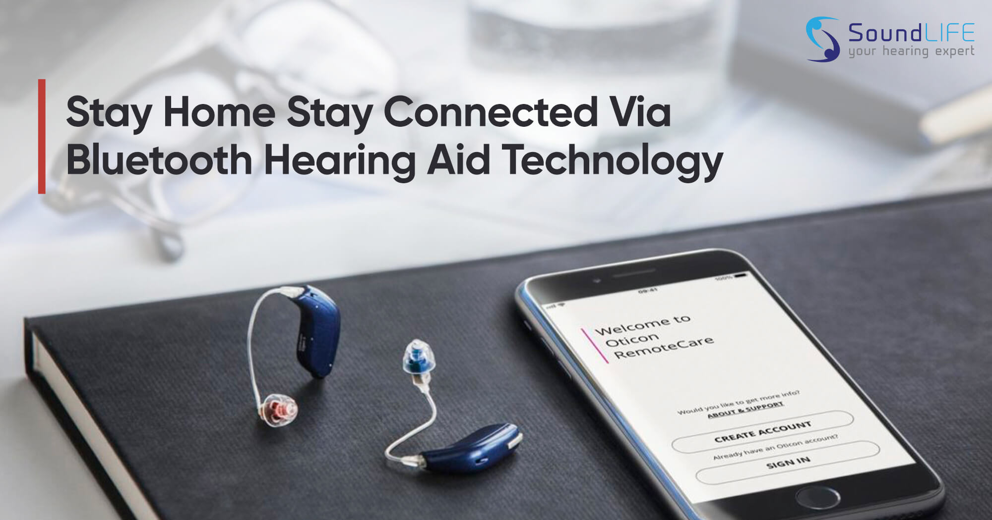 Soundlife Blogspot Stay Home & Connected With Bluetooth Hearing Aid Soundlife Hearing