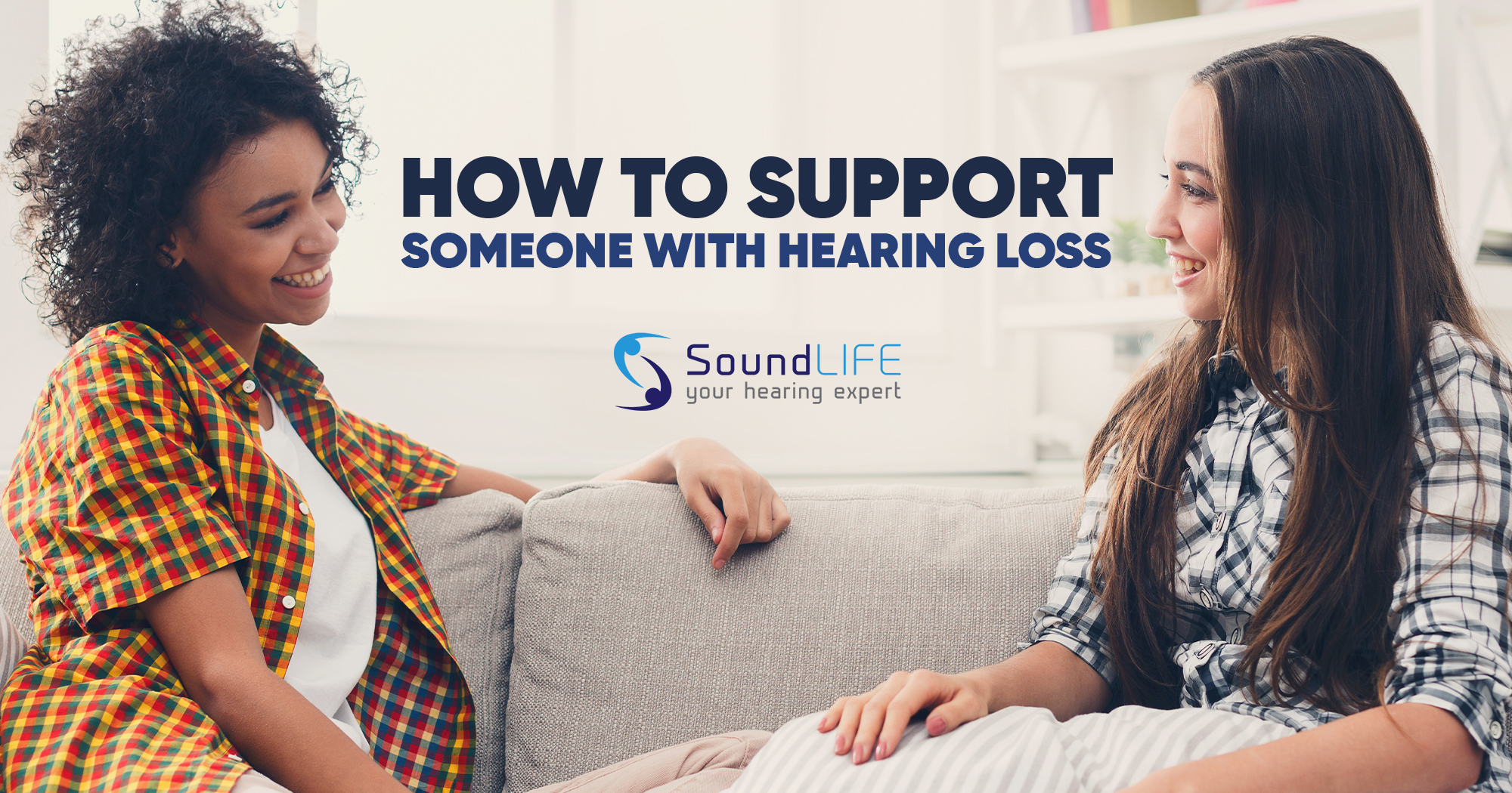 how to support someone with hearing loss